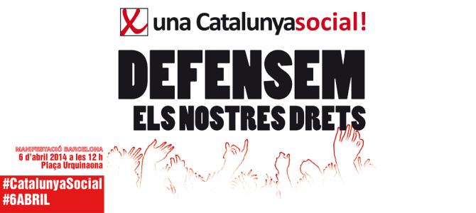 Per una Catalunya social, defensem els nostres drets!
