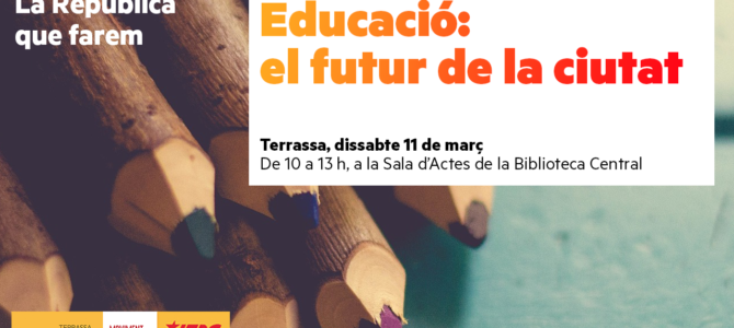 """""""Educació: El futur de la ciutat"""" Jornada oberta"""